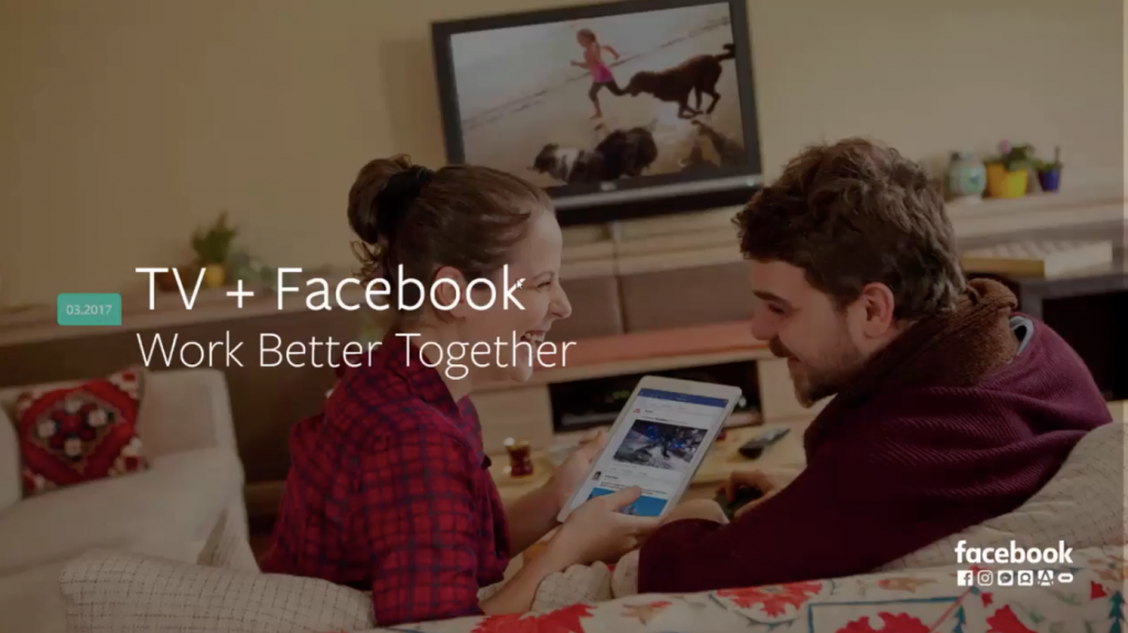 Facebook Plus TV: Complementing Your TV Campaigns with Facebook and Instagram (Slideshow)